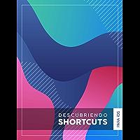 Descubriendo Shortcuts para iOS