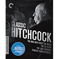 Classic Hitchcock: The Man Who Knew Too Much / The 39 Steps / The Lady Vanishes / Foreign Correspondent: The Criterion Collection