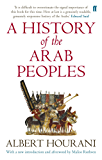 A History of the Arab Peoples: Updated Edition (English Edition)
