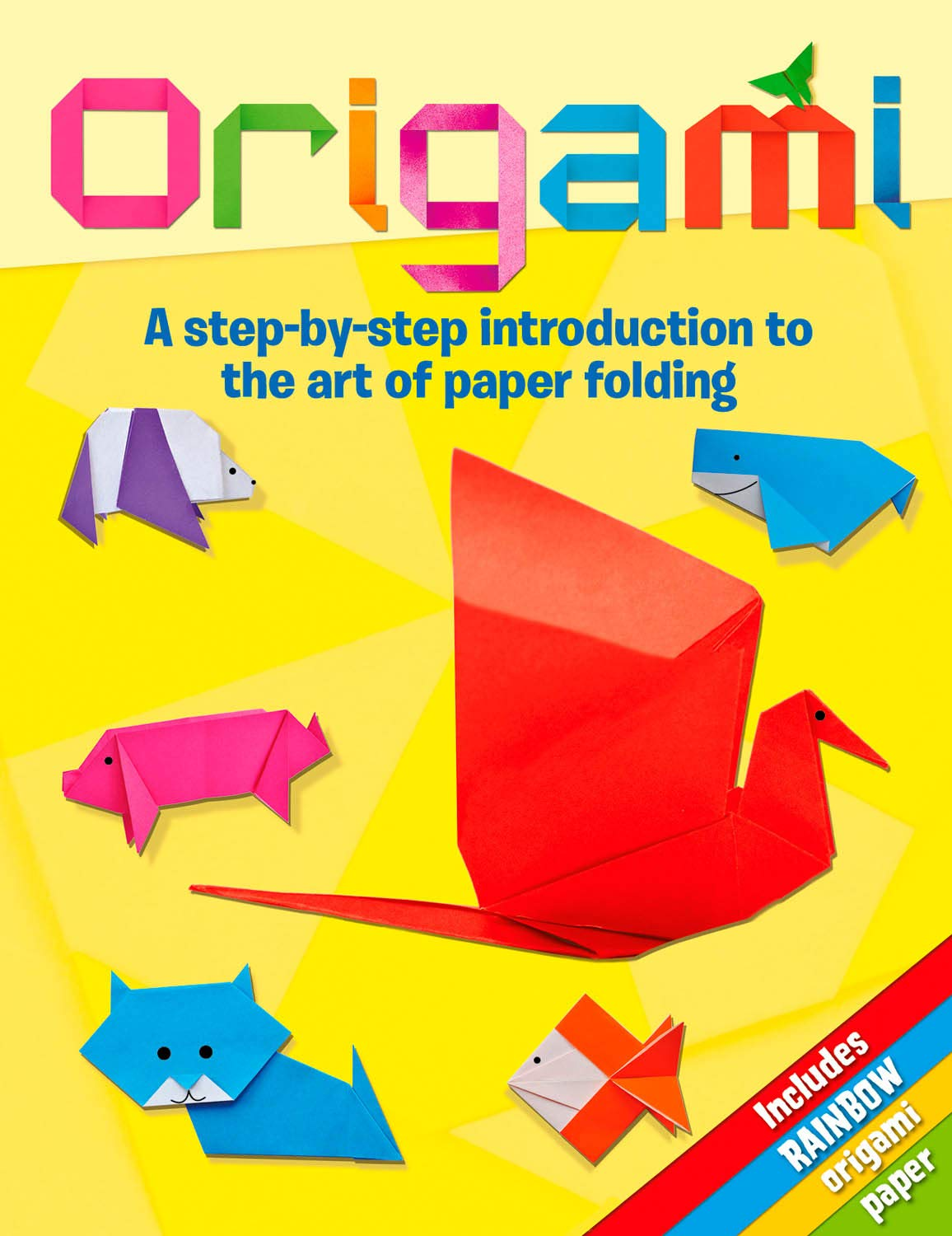 Origami: A Step-by-Step Introduction to the Art of Paper