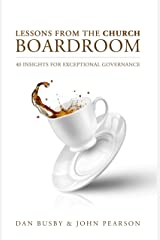 Lessons From the Church Boardroom Hardcover