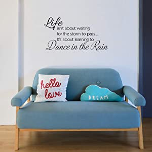 Imprinted Designs Life Isn't About Waiting for The Storm to Pass. Vinyl Wall Decal (X-Large 22