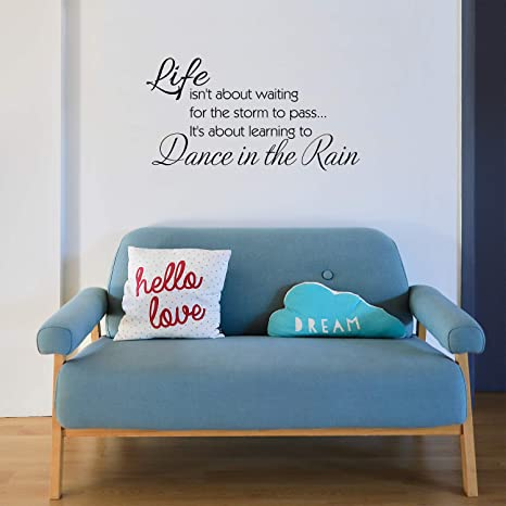 LIFE ISNT ABOUT WAITING FOR THE STORM Vinyl Sticker 20cm x 20cm DIY Box Frame