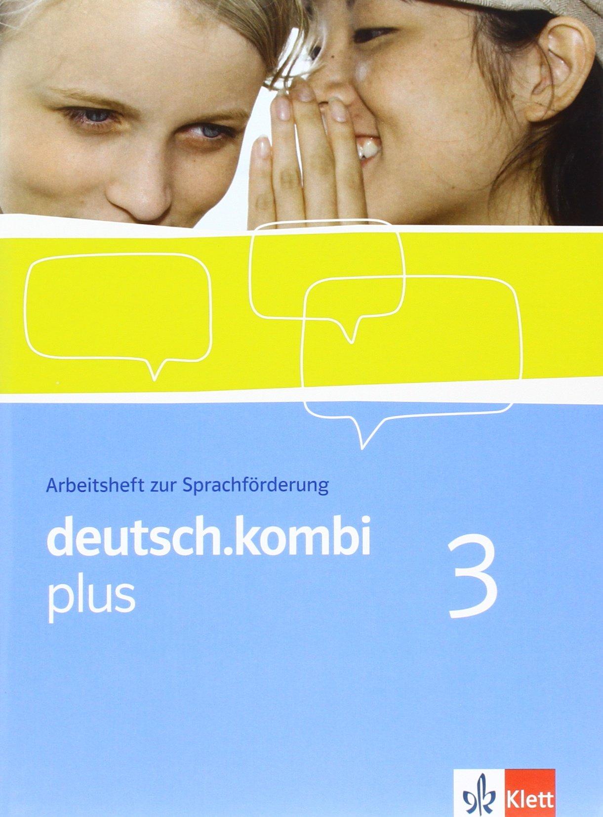 deutsch.kombi plus / Sprach- und Lesebuch. Allgemeine Ausgabe für differenzierende Schulen: deutsch.kombi plus / Arbeitsheft zur Sprachförderung 7. ... Ausgabe für differenzierende Schulen