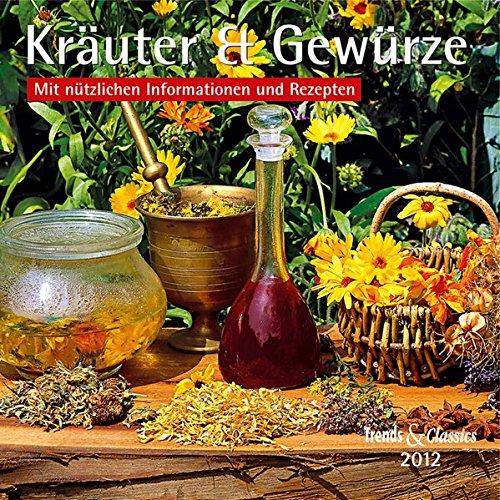 Kräuter & Gewürze - T & C-Kalender 2012