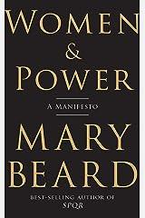 Women & Power: A Manifesto Kindle Edition