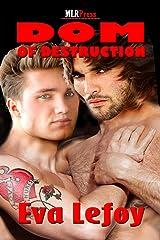 Dom of Destruction (Love Hurts Book 3)