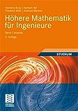 Höhere Mathematik für Ingenieure Band I: Analysis (Teubner-Ingenieurmathematik)