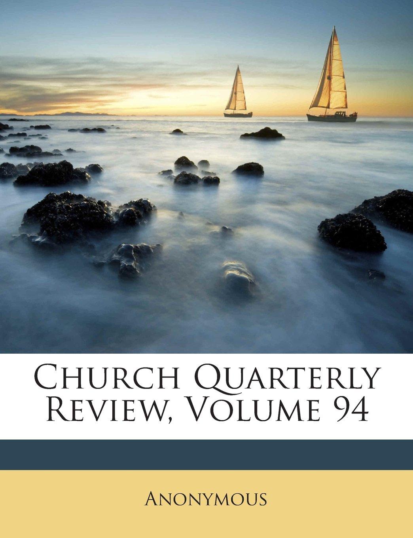 Church Quarterly Review, Volume 94 pdf