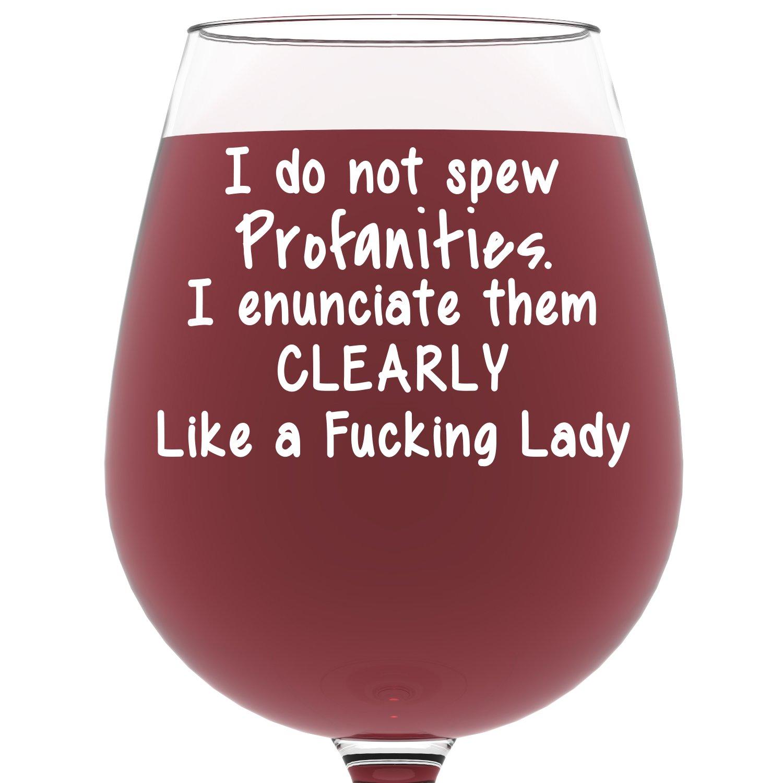 I Do Not Spew Profanities Funny Wine Glass 13 Oz Best Christmas