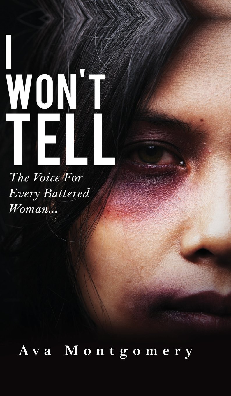 Download I Won't Tell: The Voice for Every Battered Woman ebook