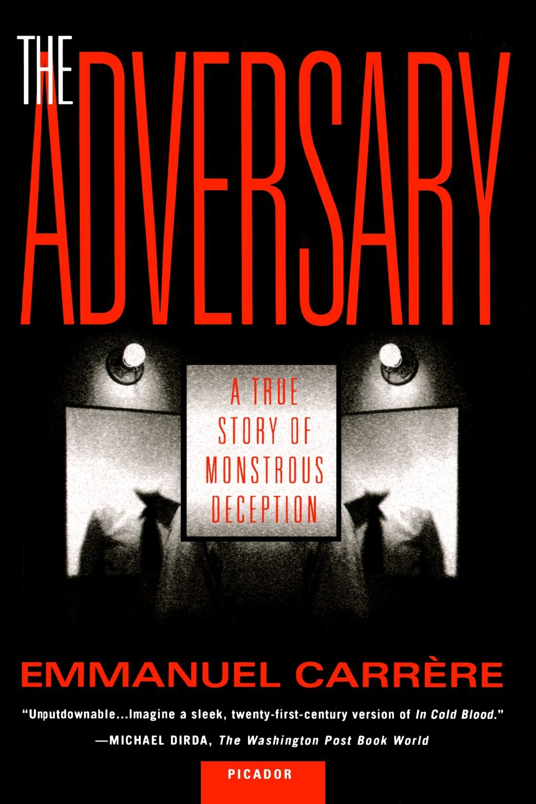 Download The Adversary: A True Story of Monstrous Deception ebook