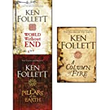 Ken Follett The Kingsbridge Novels Stories Collection 3 Books Set (The Pillars of the Earth, World Without End, A Column of F