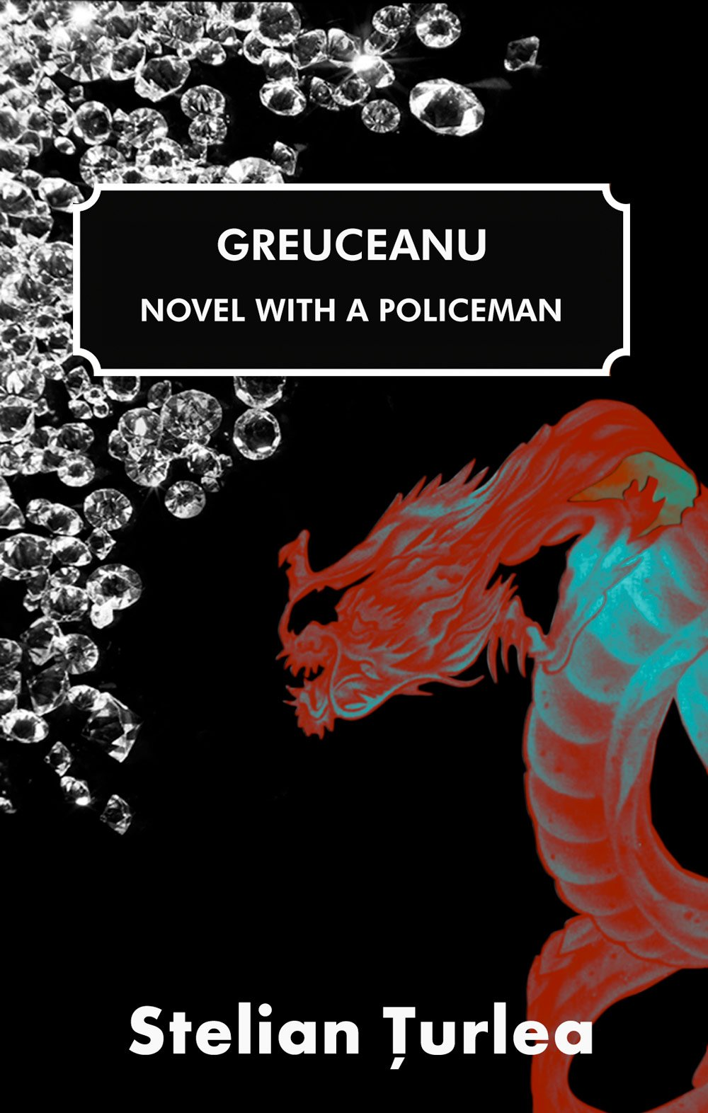 Greuceanu - Novel with a Policeman (Profusion Gold) pdf epub