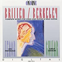 Britten, B.: Songs From the Chinese / Nocturnal After John Dowland / Berkeley, L.: Theme and Variations / Songs of the Half-Light