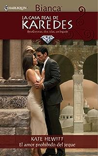 El amor prohibido del jeque (La Casa Real de Karedes) (Spanish Edition)