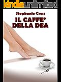 Il caffè della Dea