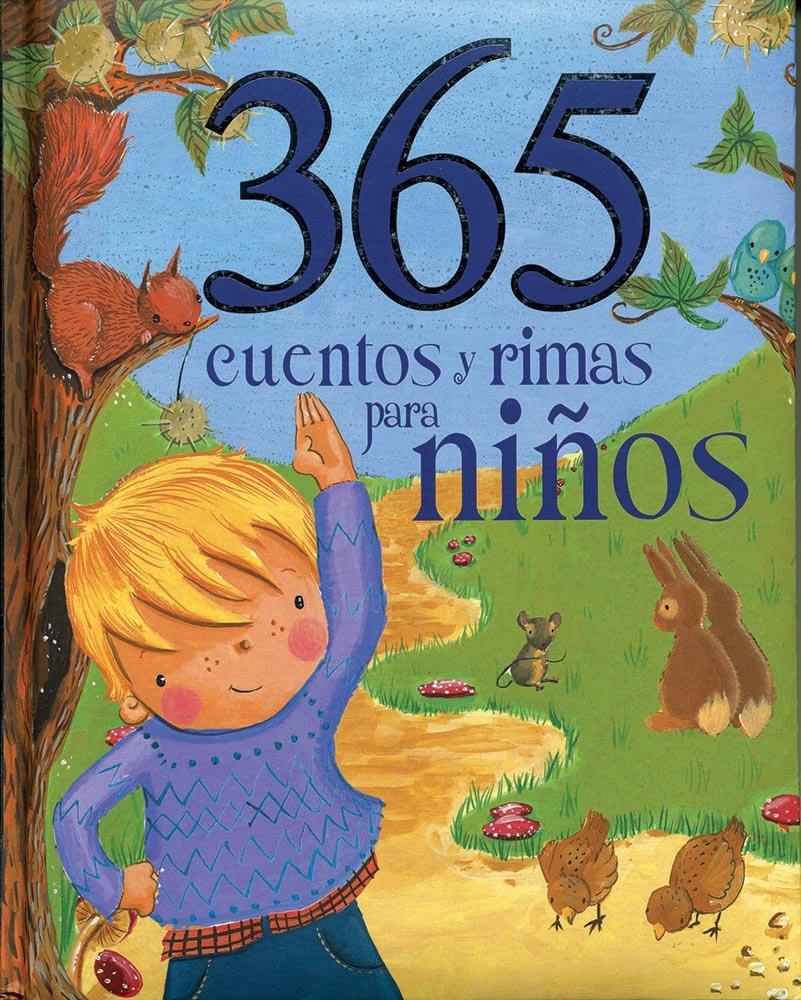 365 cuentos y rimas para ninos (Spanish Edition) (365 Stories Treasury):  Parragon Books: 9781781866276: Amazon.com: Books