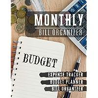 Monthly Bill Organizer: paycheck bill tracker   Budget Planning, Financial Planning Journal (Bill Tracker, expense log book, Home Budget book/Extra Large) (Financial Planner Budget Book)
