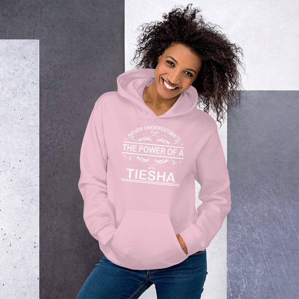 Never Underestimate The Power of Tiesha Hoodie Black