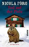 Tod auf der Piste: Ein Alpen-Krimi (Alpen-Krimis 1)