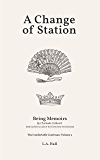 A Change of Station: Being Memoirs by Clorinda Cathcart (that has been a Lady of the Town these several years) (The Comfortable Courtesan Book 3)