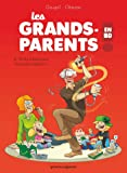 Les Grands-Parents en BD - Tome 02: Prêts à tout pour les petits enfants !
