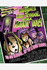 A College Girl Named Joe: The Horrors of High School Still Haunt Me!: A collection of original comic strips by Aaron Warner featuring the third year of Joe's college life!