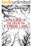 The Curse Of the House On Cypress Lane Omnibus (English Edition)