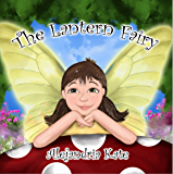 The Lantern Fairy (The Fairy Awakenings Book 1)
