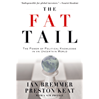 The Fat Tail: The Power of Political Knowledge in an Uncertain World: The Power of Political Knowledge for Strategic Investing