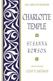 Charlotte Temple (Early American Women Writers)