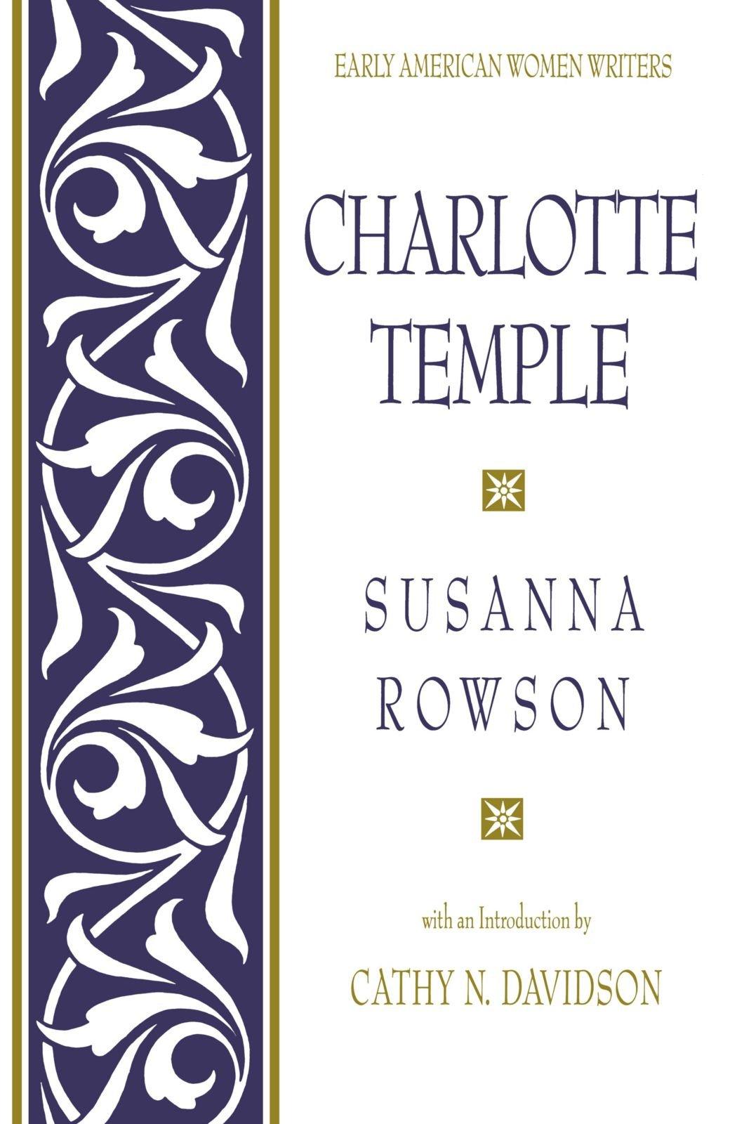 Charlotte Temple (Early American Women Writers) pdf