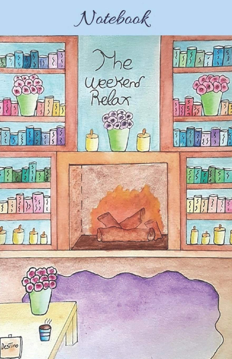The weekend relax  Notebook (Spanish Edition): Le petit