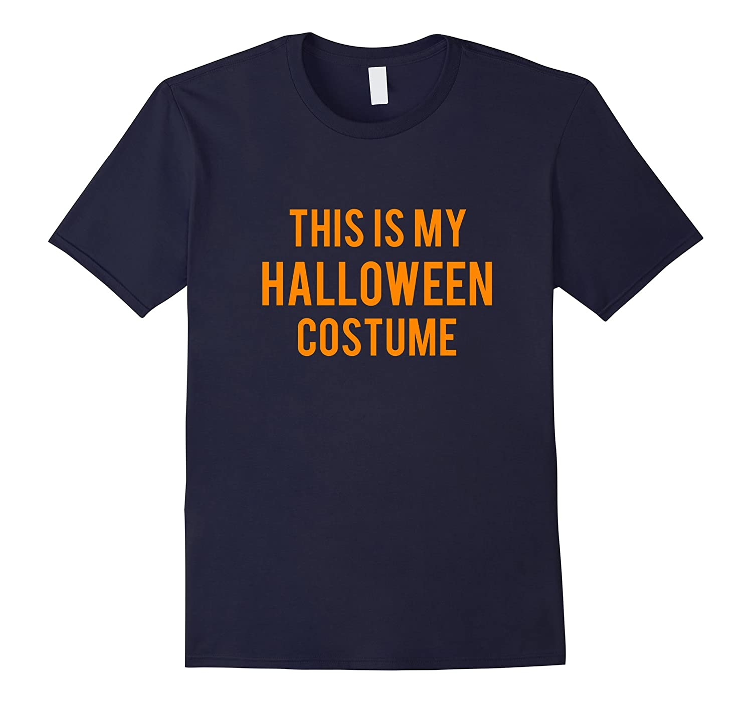 OFFICIAL This Is My Halloween Costume T-Shirt Kids Men Women-FL