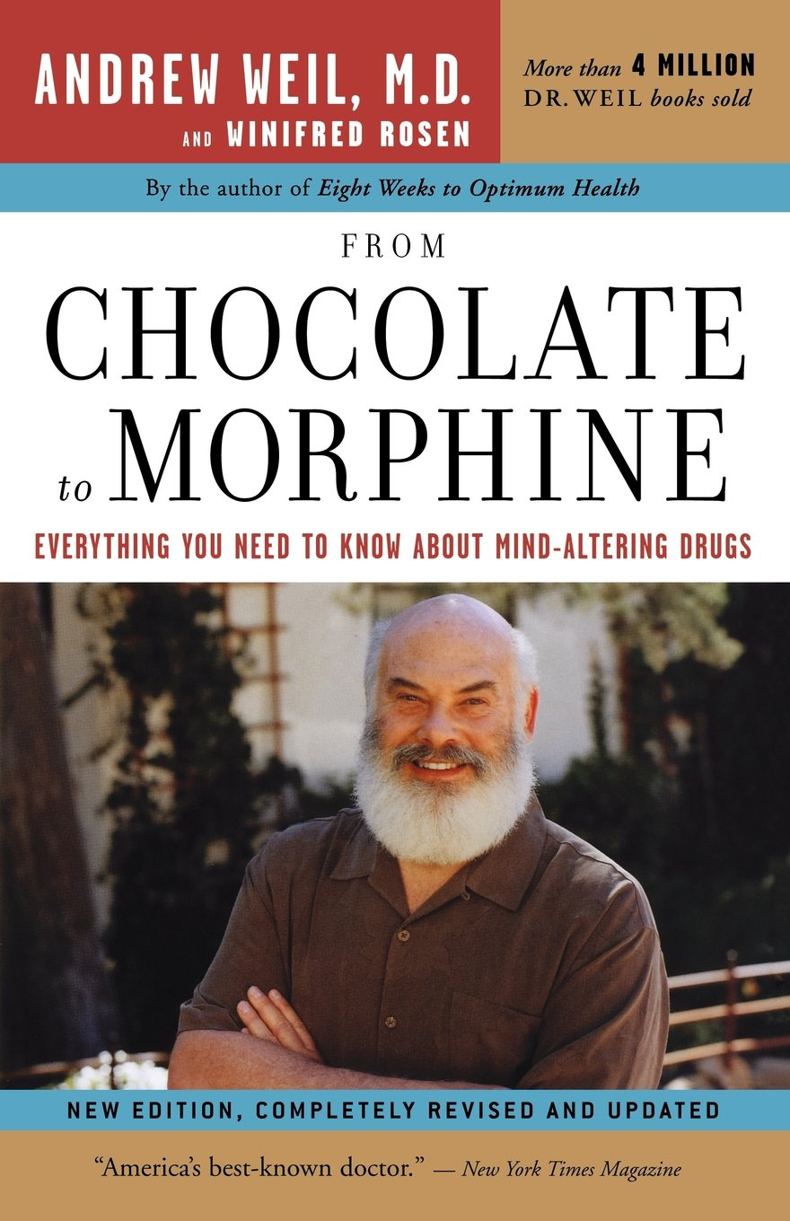 From Chocolate to Morphine: Everything You Need to Know About Mind-Altering Drugs by Brand: Houghton Mifflin Harcourt