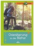 Orientierung in der Natur | Der Expedition Natur Klassiker