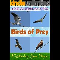 Birds of prey (Four Australian birds Book 2)