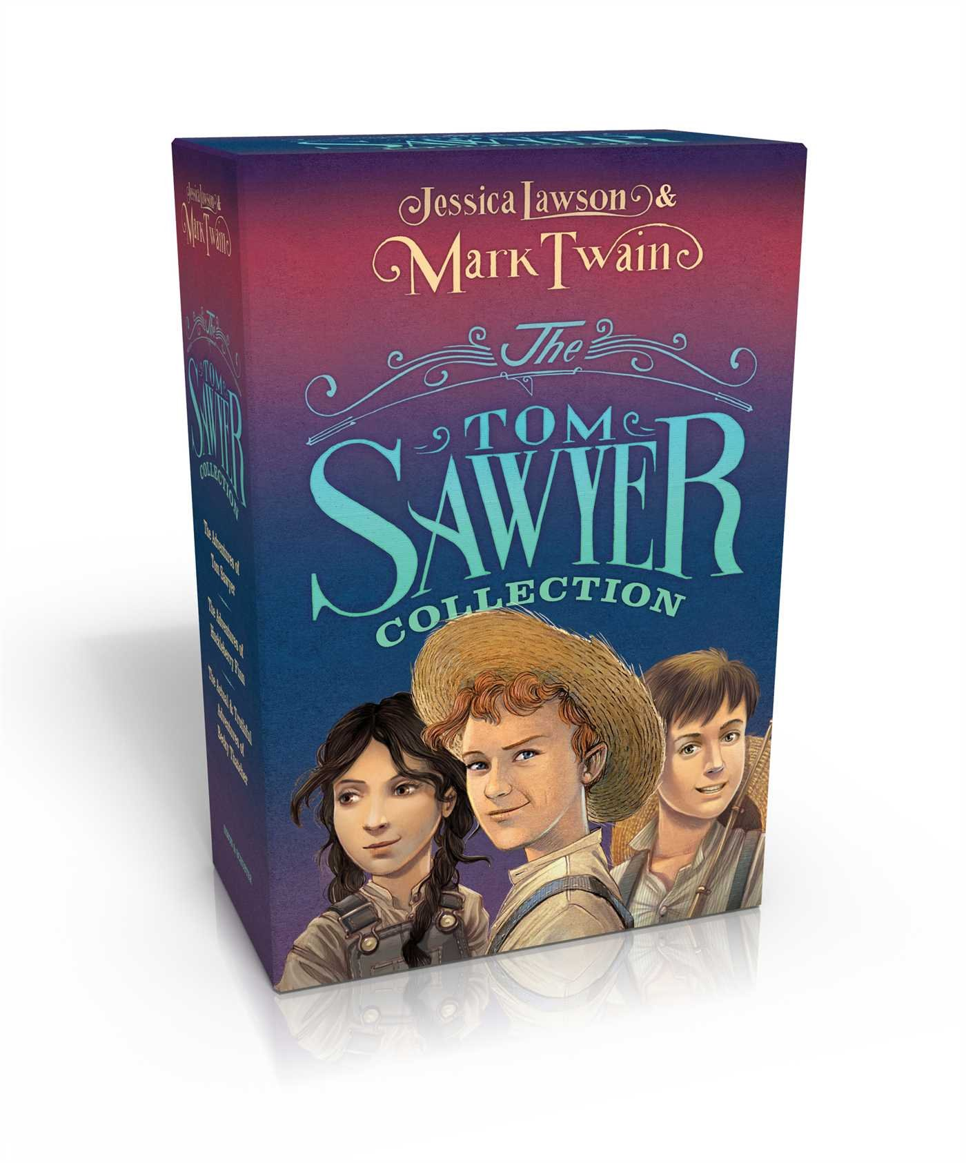 The Tom Sawyer Collection: The Adventures of Tom Sawyer; The Adventures of Huckleberry Finn; The Actual & Truthful Adventures of Becky Thatcher