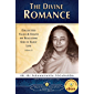 The Divine Romance: Collected Talks & Essays on Realizing God in Daily Life, Volume II