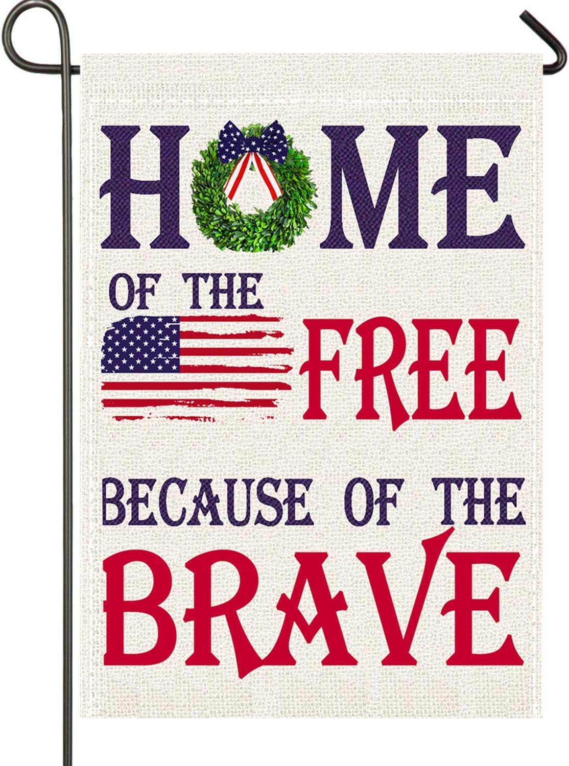 Patriotic Garden Flag,4th of July Memorial Day Veterans Day Burlap Garden Yard Outdoor Decoration,Home of The Free,Because of The Brave