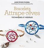 Bracelets attrape-rêves - Techniques et modèles