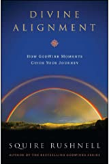 Divine Alignment: How Godwink Moments Guide Your Journey Paperback
