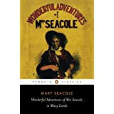 Wonderful Adventures of Mrs Seacole in Many Lands (Penguin Classics)