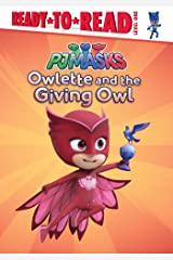 Owlette and the Giving Owl (PJ Masks) Hardcover