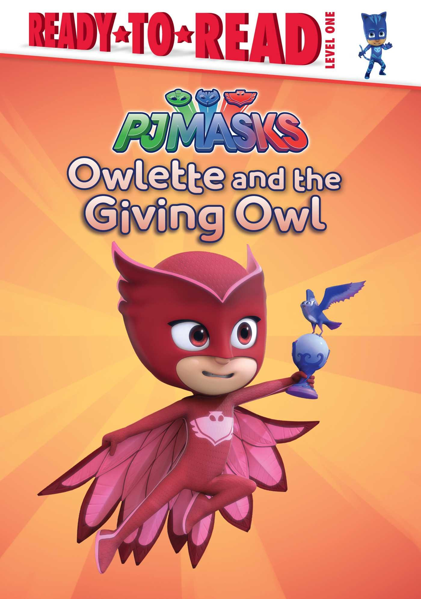 Owlette and the Giving Owl: Ready-To-Read Level 1 (PJ Masks ...