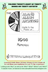 The Alan's Album Archives Guide To The Music Of...10cc: 'Memories' Kindle Edition