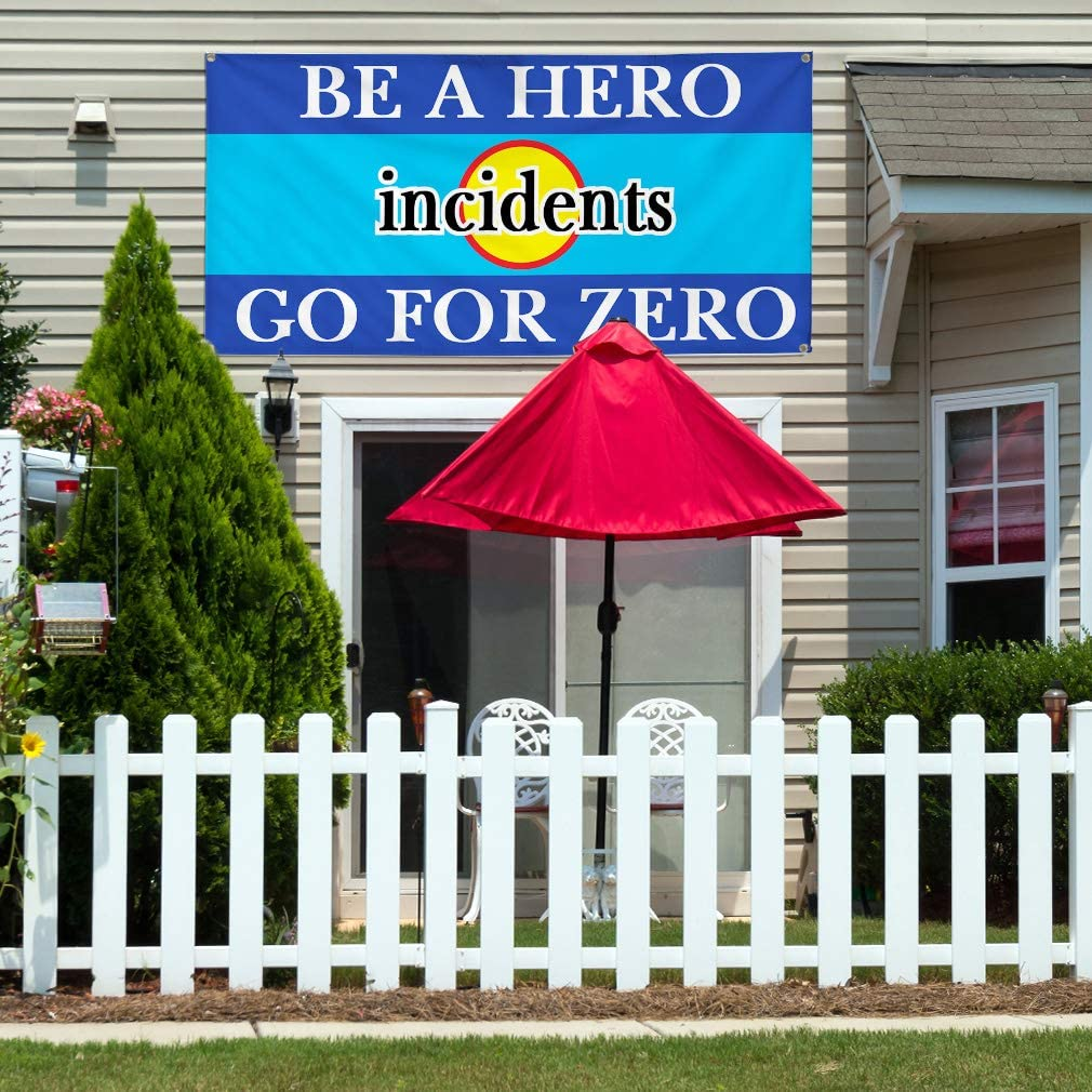Vinyl Banner Multiple Sizes Be A Hero O Incidents Go for Zero Business Lifestyle Outdoor Weatherproof Industrial Yard Signs White 10 Grommets 60x144Inches