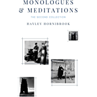 Monologues & Meditations: The Second Collection (English Edition)