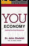 You Economy: Inspiring Your Inner Entrepreneur